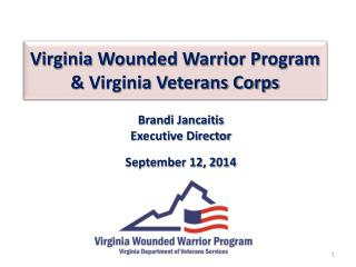 Virginia Wounded Warrior Program & Virginia Veterans Corps