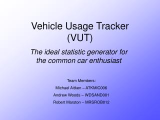 Vehicle Usage Tracker (VUT)
