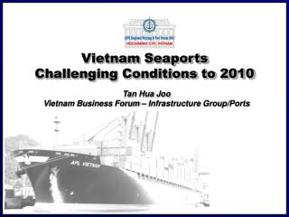 Vietnam Seaports Challenging Conditions to 2010