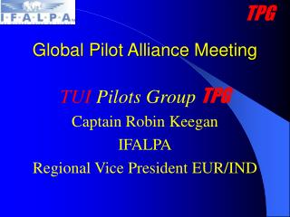 Global Pilot Alliance Meeting