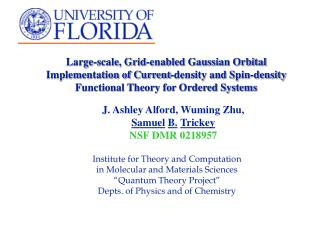 Institute for Theory and Computation  in Molecular and Materials Sciences �Quantum Theory Project�