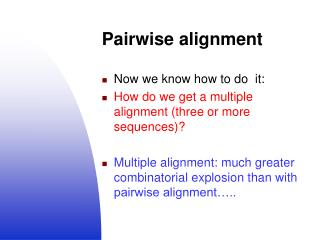Pairwise alignment