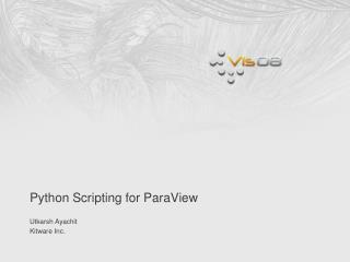 Python Scripting for ParaView