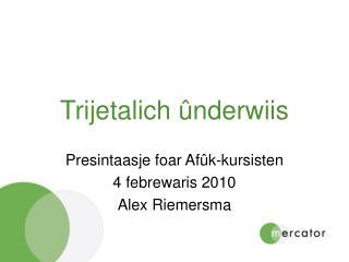 Trijetalich ûnderwiis