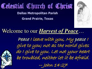 Welcome to our Harvest of Peace