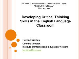 2nd Annual International Conference on TESOL  ENGLISH FOR ALL  Hue, Vietnam