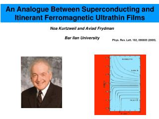 An Analogue Between Superconducting and Itinerant Ferromagnetic Ultrathin Films