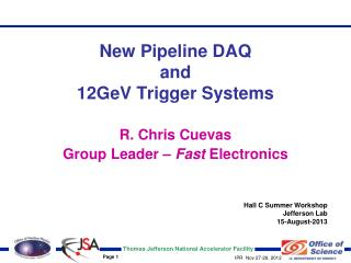 New Pipeline DAQ and 12GeV Trigger Systems