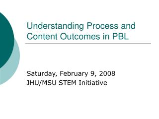Understanding Process and Content Outcomes in PBL