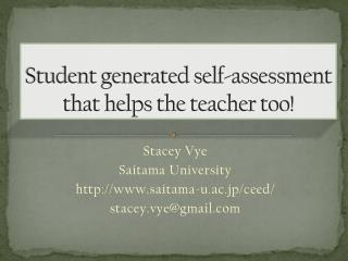 Student generated self-assessment that helps the teacher too!