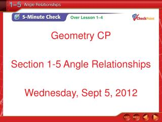 Geometry CP Section 1-5 Angle Relationships Wednesday, Sept 5, 2012