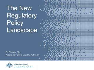The New Regulatory Policy Landscape
