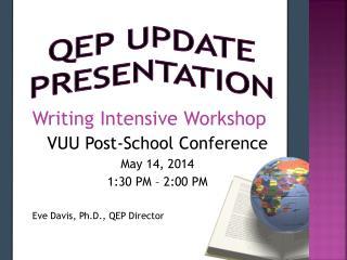 QEP Update presentation