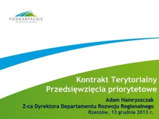 Kontrakt Terytorialny  Przedsięwzięcia priorytetowe