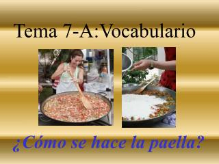 Tema 7-A:Vocabulario