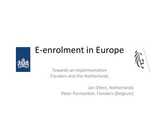 E- enrolment  in Europe