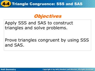 Apply SSS and SAS to construct triangles and solve problems.
