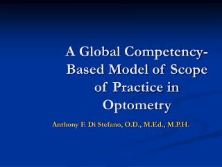 A Global Competency-Based Model of Scope of Practice in Optometry