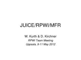 JUICE/RPWI/MFR