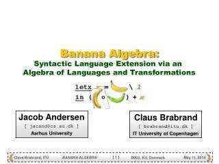 Banana Algebra: