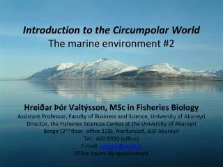 Introduction to the Circumpolar World The marine environment 2