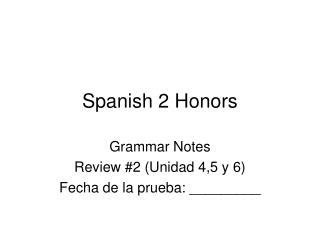 Spanish 2 Honors