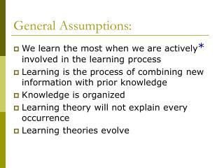 General Assumptions: