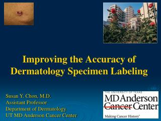 Improving the Accuracy of Dermatology Specimen Labeling