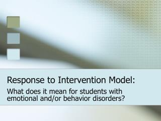Response to Intervention Model: