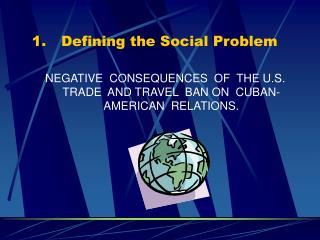 Defining the Social Problem