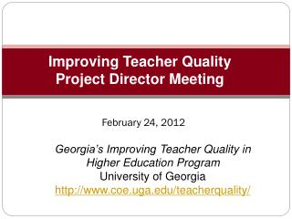 Improving Teacher Quality  Project Director Meeting
