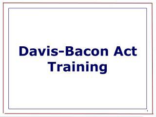 Davis-Bacon Act Training
