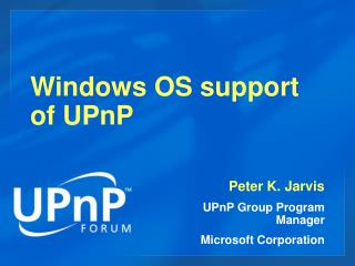Windows OS support of UPnP
