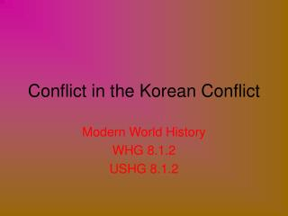 Conflict in the Korean Conflict