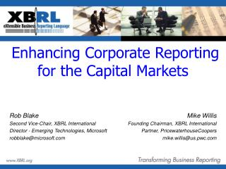 Enhancing Corporate Reporting for the Capital Markets