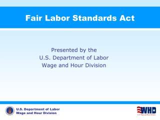 Fair Labor Standards Act
