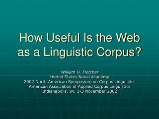 How Useful Is the Web as a Linguistic Corpus?