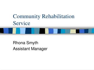 Community Rehabilitation Service