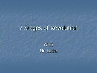 7 Stages of Revolution
