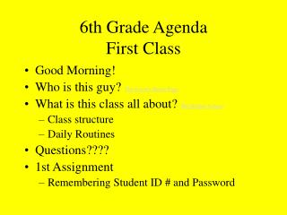 6th Grade Agenda First Class