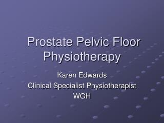 Prostate Pelvic Floor Physiotherapy