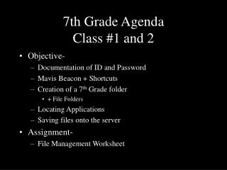 7th Grade Agenda Class #1 and 2