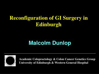 Reconfiguration of GI Surgery in Edinburgh