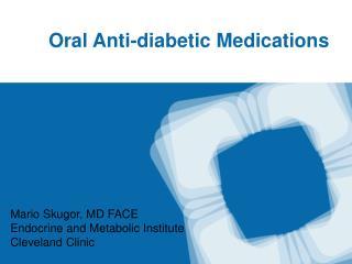 Oral Anti-diabetic Medications