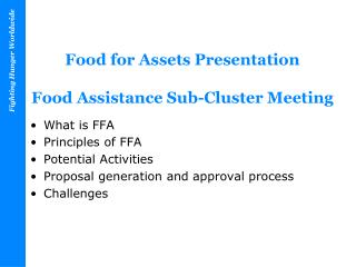Food for Assets Presentation Food Assistance Sub-Cluster Meeting