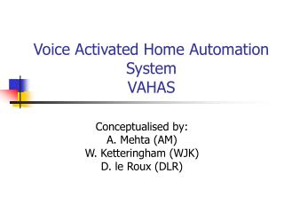 Voice Activated Home Automation System  VAHAS