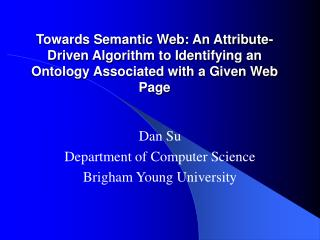 Dan Su Department of Computer Science Brigham Young University
