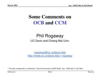 Some Comments on OCB  and  CCM