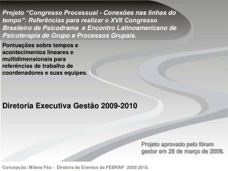 Diretoria Executiva Gestão 2009-2010