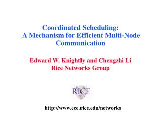 Coordinated Scheduling:  A Mechanism for Efficient Multi-Node Communication